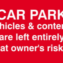Car Park Vehicles and Contents Are Left At Owners Risk Sign