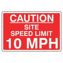 Site Speed Limit 10 Mph Safety Sign